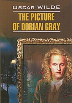 Oscar Wilde. The Picture of Dorian Gray